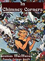 In Chimney Corners (Illustrated)