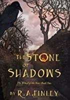 The Stone of Shadows (The Wheel of the Year #1)