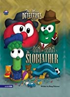 The Mess Detectives: The Slobfather (Big Idea Books)