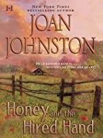 Honey and the Hired Hand (Hawk's Way #1)