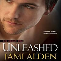 Unleashed (Gemini Men, #3)