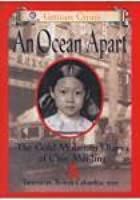 An Ocean Apart: The Gold Mountain Diary of Chin Mei-Ling