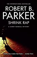 Shrink Rap (A Sunny Randall Novel)