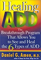 Healing Add: The Breakthrough Program That Allows You to See and Heal the