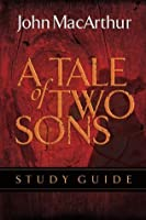 The A Tale of Two Sons (Study Guide)