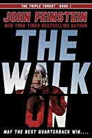 The Walk On (The Triple Threat, #1)