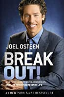 Break Out!: 5 Keys to Go Beyond Your Barriers and Live an Extraordinary Life