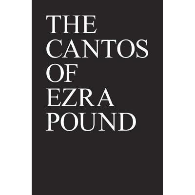 an analysis of canto xlv by ezra pound Pound was a total bohemian and individualist of almost hippie proportions who claimed to his wife that his creativity and his ability to seduce women were intimately connected therefore he had affairs with women other than his wife constantly while she looked the other way, since he never spent.