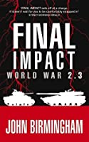 Final Impact (Axis of Time, #3)