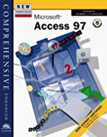 New Perspectives on Microsoft Access 97 Comprehensive--Enhanced