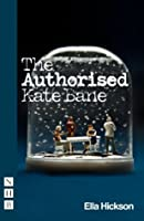 The Authorised Kate Bane (NHB Modern Plays)