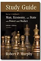 Man, Economy and State - Study Guide