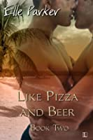 Like Pizza and Beer (Dino Martini Mysteries)