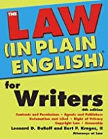 Law (In Plain English)® for Writers (Law in Plain English)