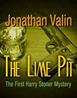 The Lime Pit (Harry Stoner Mystery)