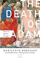 The death of adam essay on modern thought