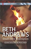 Small-Town Redemption/His Perfect Match