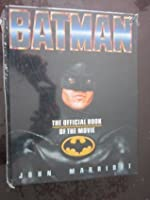 Batman; The Official Book of the Movie