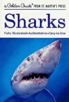 Sharks (A Golden Guide from St. Martin's Press)
