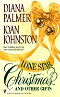 Lone Star Christmas... and Other Gifts: Christmas Cowboy/A Hawk's Way Christmas/Redbird/Taming the Lone Wolf