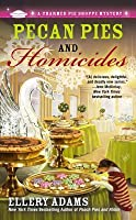 Pecan Pies and Homicides (A Charmed Pie Shoppe Mystery)