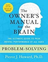 Problem-Solving: The Owner's Manual