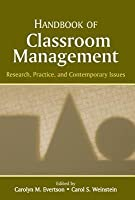 Handbook of Classroom Management: Research, Practice, and Contemporary Issues