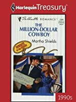 The Million-Dollar Cowboy (Cowboys To The Rescue, #3)
