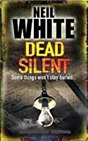 Dead Silent (Jack Garrett and Laura McGanity crime thriller)