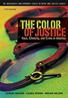 The Color of Justice (The Wadsworth Contemporary Issues in Crime and Justice Series)