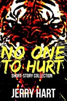 No One to Hurt (Short-Story Collection)