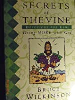Secrets of the Vine Devotions for Kids: Doing MORE with God