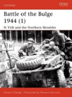 Battle of the Bulge 1944 (1): St Vith and the Northern Shoulder: 115 (Campaign)