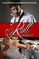 Roll (Rainbow Connection #1)