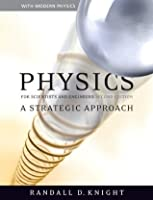 Physics for Scientists and Engineers: A Strategic Approach with Modern Physics (2nd Edition)