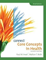 Connect Core Concepts in Health, Brief Version [with Personal Health Access Code]