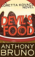 Devil's Food (A Loretta Kovacs Thriller, #1)