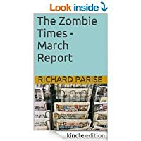The Zombie Times-March Report