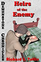 Heirs of the Enemy (Demonstone Chronicles #5)