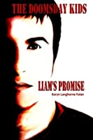 The Doomsday Kids: Liam's Promise