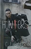 Hunters (The Lazarus Series, Book One)