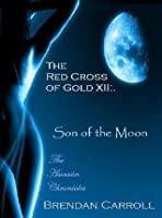 The Red Cross of Gold XII:. The Son of the Moon