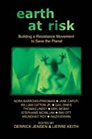 Earth at Risk: Building a Resistance Movement to Save the Planet (Flashpoint Press)