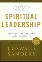 Spiritual Leadership Publisher: Moody Publishers
