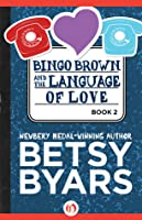 Bingo Brown and the Language of Love (Bingo Brown, #2)