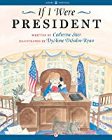 Image result for If I Were President catherine stier