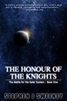The Honour of the Knights (The Battle for the Solar System)