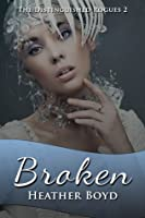 Broken (The Distinguished Rogues, Book 2)