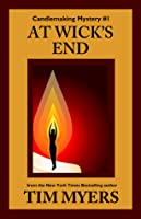 At Wick's End (Book 1 in the Candlemaking Mysteries)