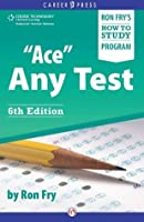 """""""Ace"""" Any Test: Sixth Edition"""